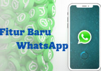 Fitur Baru WhatsApp Yang Wajib Tau