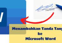 Memasukan Tanda Tangan ke Microsoft Word